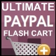 Ultimate PayPal Flash Cart V1 - ActiveDen Item for Sale
