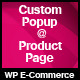 Custom Popup at Product Page for WP e-Commerce