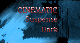 Cinematic Suspense Dark