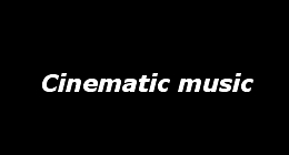 Cinematic music