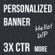 Personalized banner (increasing CTR up to 3 times)