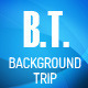 BACKGROUND TRIP
