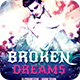 Broken Dreams Flyer - GraphicRiver Item for Sale