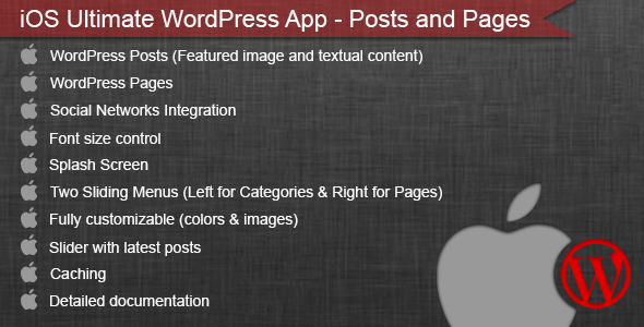 CodeCanyon iOS Ultimate WordPress App Posts and Pages 6424512