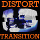 Distort Transition - VideoHive Item for Sale