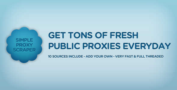 CodeCanyon SimpleProxyScraper Get Tons Of Fresh Proxies 675032