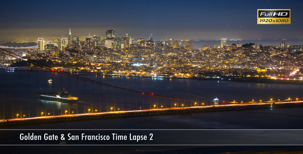 Golden Gate & San Francisco Time Lapse 2