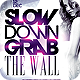 Slow Down Grab The Wall Flyer Template - GraphicRiver Item for Sale