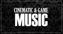 CINEMATIC & GAME MUSIC