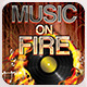 Music on Fire Party Flyer  - GraphicRiver Item for Sale