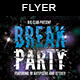 Break Party Flyer - GraphicRiver Item for Sale