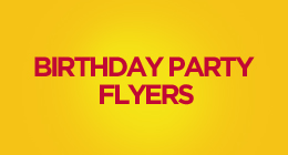 Birthday Party Flyers