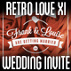 Retro Love Wedding Invite XI - GraphicRiver Item for Sale