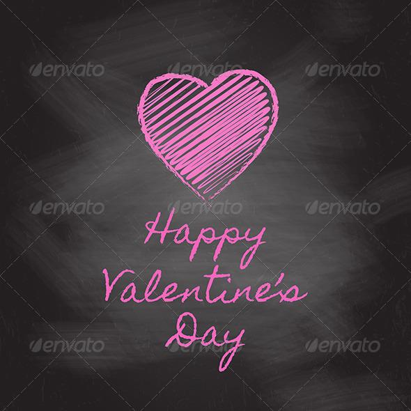 GraphicRiver Valentine s Day Chalkboard 6536459