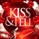 Kiss & Tell Valentine Flyer  - GraphicRiver Item for Sale