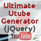Ultimate Utube Generator (jQuery) - CodeCanyon Item for Sale