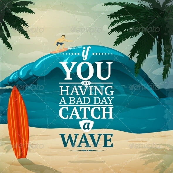 GraphicRiver Catch a Wave Surfboard Poster 6547292