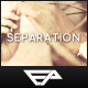 Separation - VideoHive Item for Sale