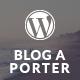 Blog-A-Porter – Minimal Responsive WordPress Theme (Personal) Download