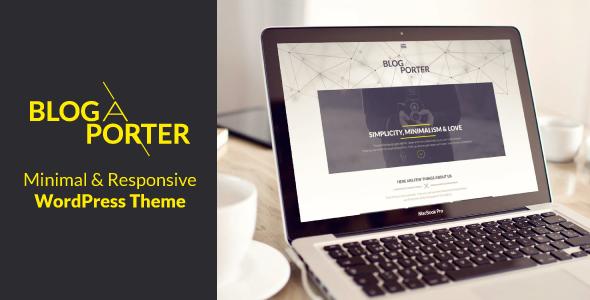 ThemeForest Blog-A-Porter Minimal Responsive WordPress Theme 6583293