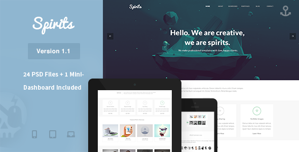 Introduction Spirits is a Multi-Purpose PSD Template and can be used for Personal Portfolio, News, Creative Blog, Gallery Photo, Movie Website, Ecommerce Shops