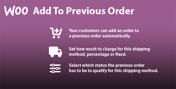 CodeCanyon WooCommerce Add To Previous Order 6607970