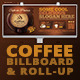 Coffee Shop Roll-Up Banner & Billboard Template - GraphicRiver Item for Sale