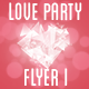 Love Party Flyer I - GraphicRiver Item for Sale