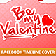 Be My Valentine Facebook Cover - GraphicRiver Item for Sale