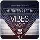 Vibes Night - Flyer [Vol.12] - GraphicRiver Item for Sale