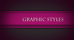 Graphic Styles.