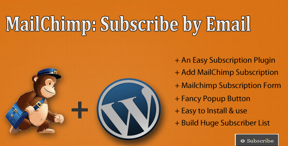Subscribe by MailChimp Subscribe by MailChimp for WordPress, is an excellent plugin to boost up your mailchimp subscribers list. The plugin is beautifully desig