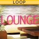 Short Lounge Loop