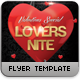 Lovers Nite Flyer Template - GraphicRiver Item for Sale