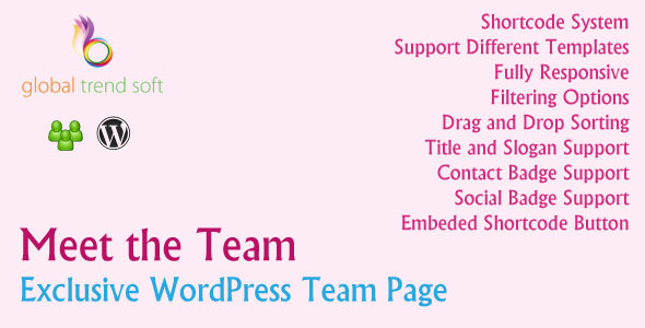 "About - ""Meet the Team – Exclusive WordPress Team Page"" is a plugin that allows you to create and manage nice team page easily. You can displa"
