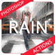 Rain Effect Photoshop Actions - GraphicRiver Item for Sale
