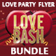 Love Party Flyer Bundle