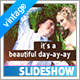 It's A Beautiful Day Slideshow - VideoHive Item for Sale
