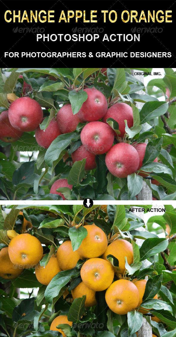 GraphicRiver Change Apple to Orange action 6731313