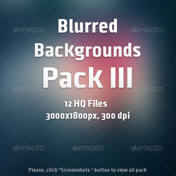 GraphicRiver Blurred Backgrounds Pack III 6753112