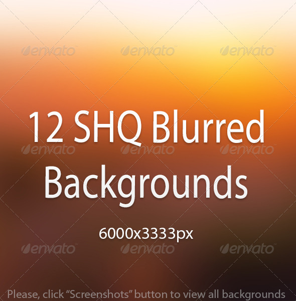 GraphicRiver 12 SHQ Blurred Backgrounds 6757331