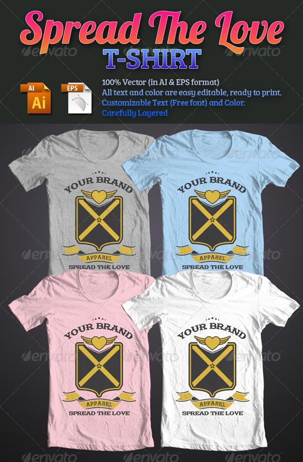 GraphicRiver Spread The Love T-Shirt 6757807