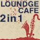 Lounge Cafe 5