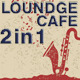 Lounge Cafe 1  - AudioJungle Item for Sale