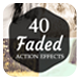 40 Faded Action - GraphicRiver Item for Sale