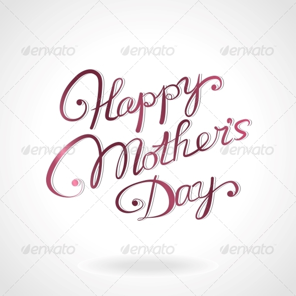GraphicRiver Happy Mother s Day Hand-Drawn Lettering 6797534