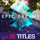 Epic Dreams Gallery - VideoHive Item for Sale