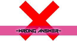Games & Cartoons - Wrong Answer