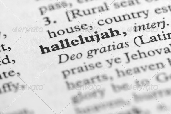 Dictionary Series - Hallelujah - Stock Photo - Images