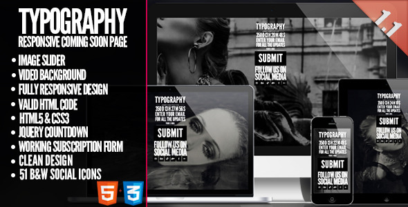 TYPOGRAPHY - Responsive Coming Soon Template
